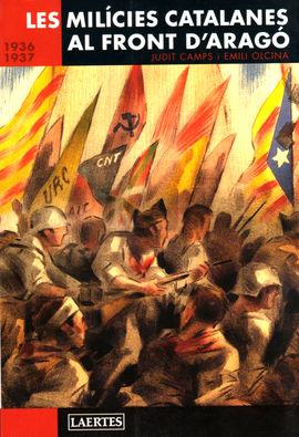 Les Milícies catalanes al front d'Aragó : 1936-1937