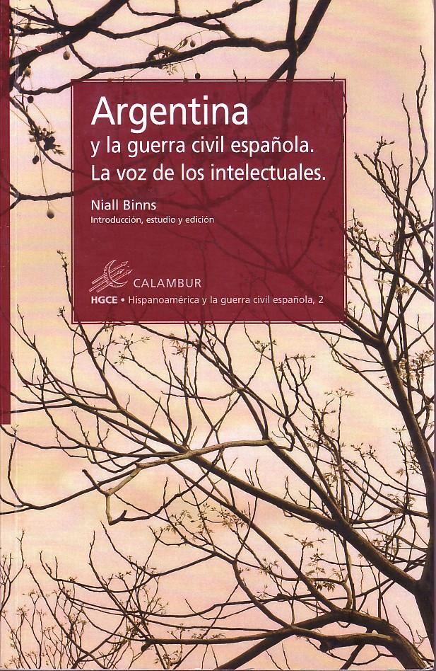 Argentina y la guerra civil española : la voz de los intelectuales