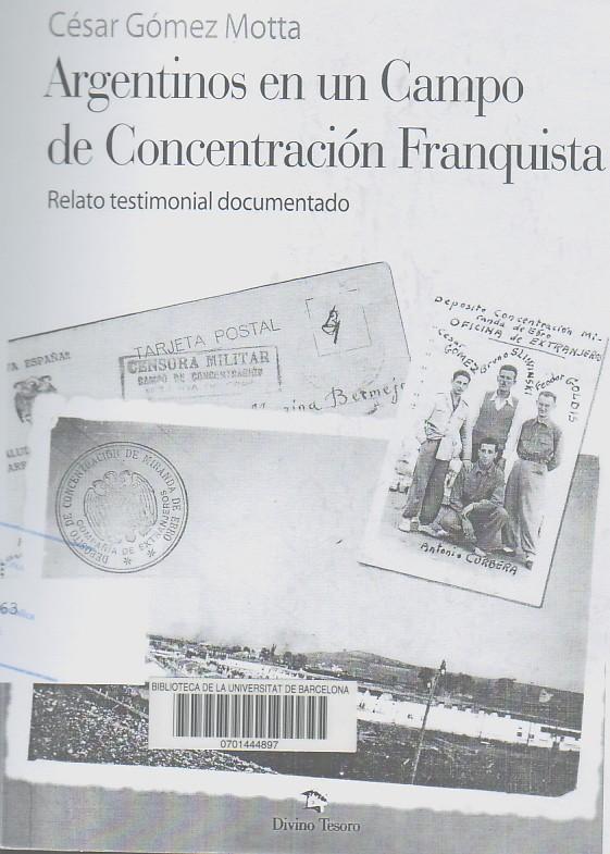 Argentinos en un campo de concentración franquista