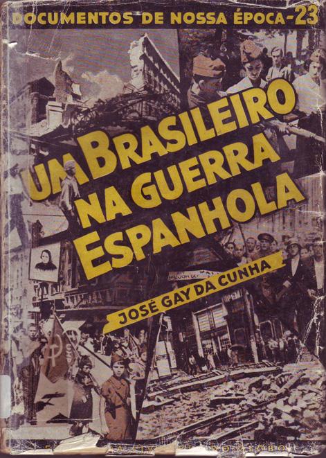 Um Brasileiro na guerra espanhola