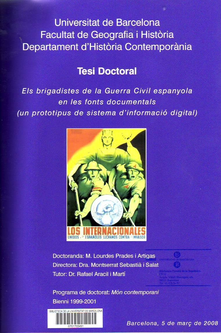 Els Brigadistes de la Guerra Civil espanyola en les fonts documentals : un prototipus de sistema d'informació digital