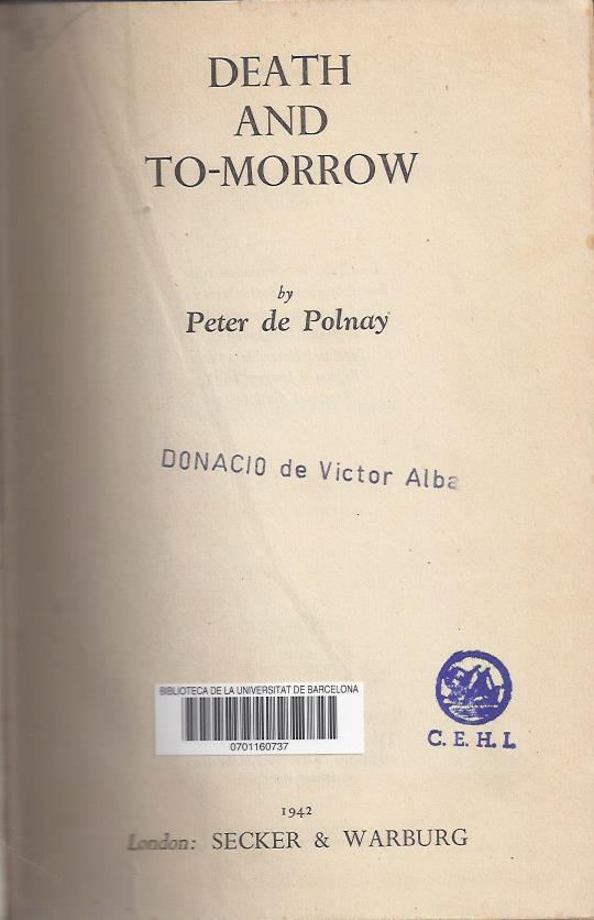 Death and to-morrow. An account of the prison camp of Miranda de Ebro