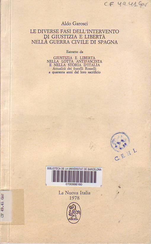 Le Diverse fasi dell'intervento di Giustizia e Libertà nella guerra civile di Spagna.