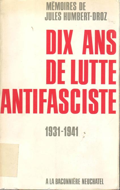 Dix ans de lutte antifasciste : 1931-1941