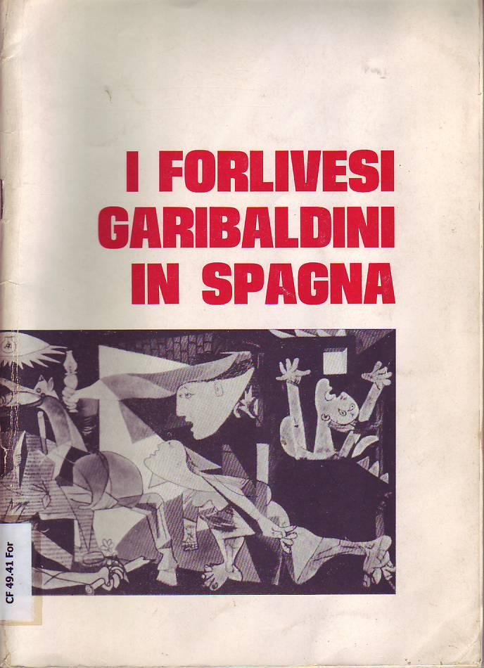 I Forlivesi Garibaldini in Spagna