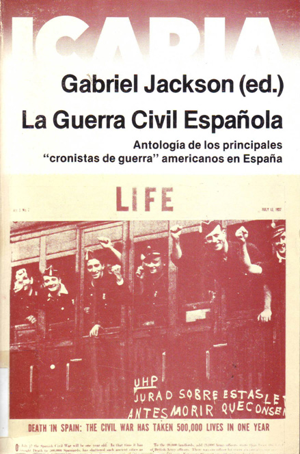 La Guerra civil española: antología de los principales cronistas de guerra americanos en España