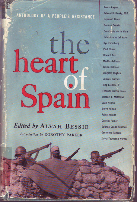 The heart of Spain : anthology of fiction, non-fiction and poetry
