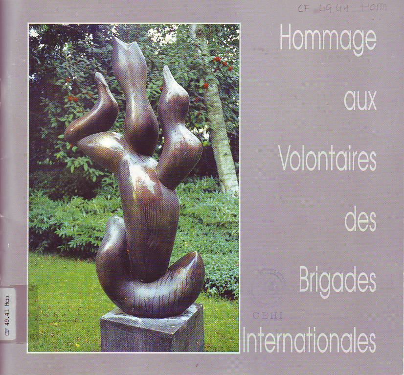 Hommage aux volontaires des Brigades Internationales