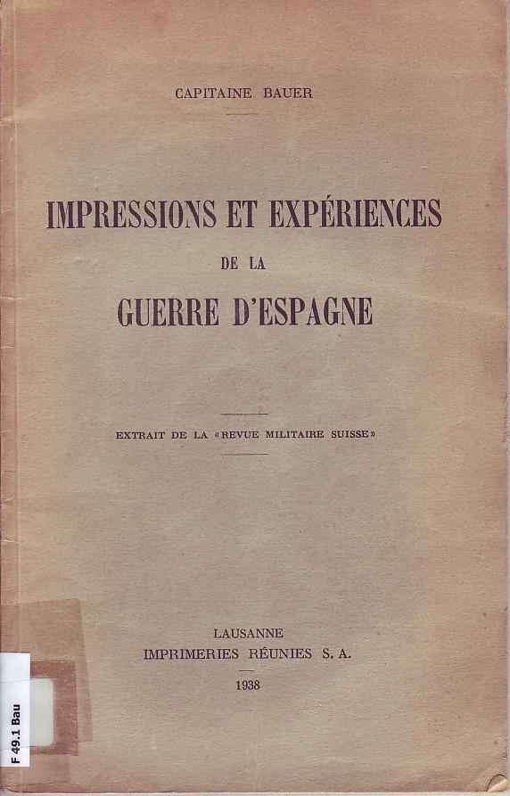 Impressions et expériences de la guerre d'Espagne