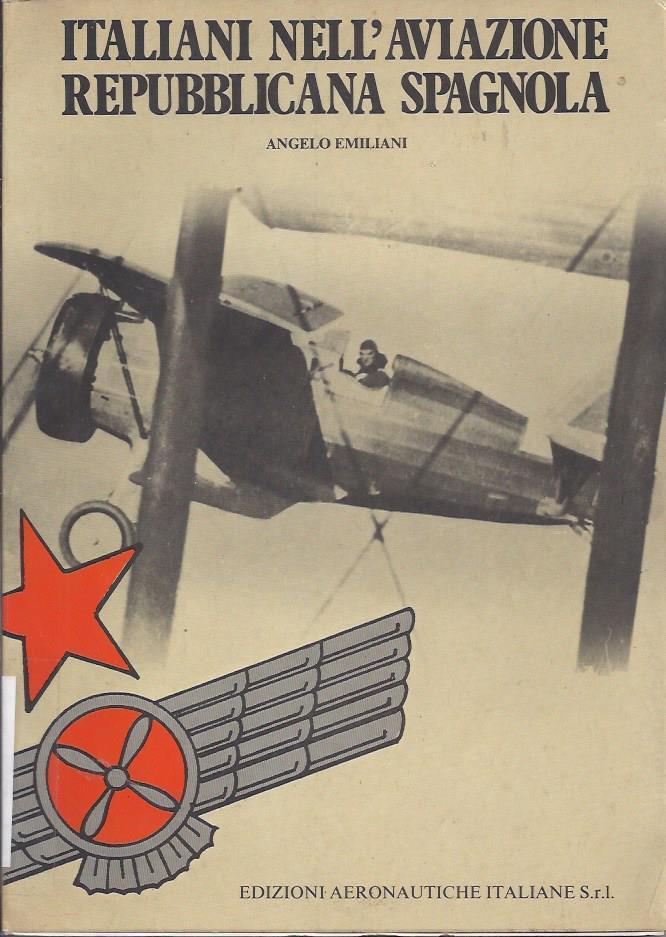 Italiani nell' aviazione repubblicana spagnola