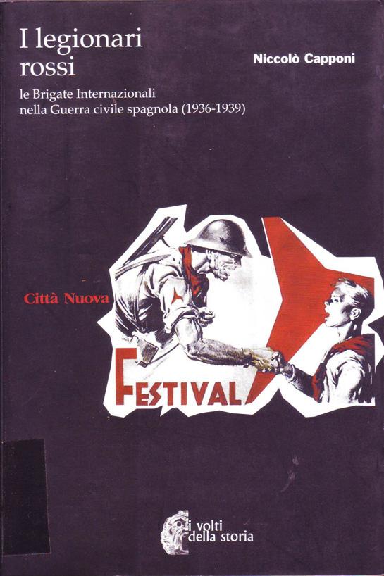 I legionari rossi : le Brigate Internazionali nella guerra civile spagnola (1936-1939)