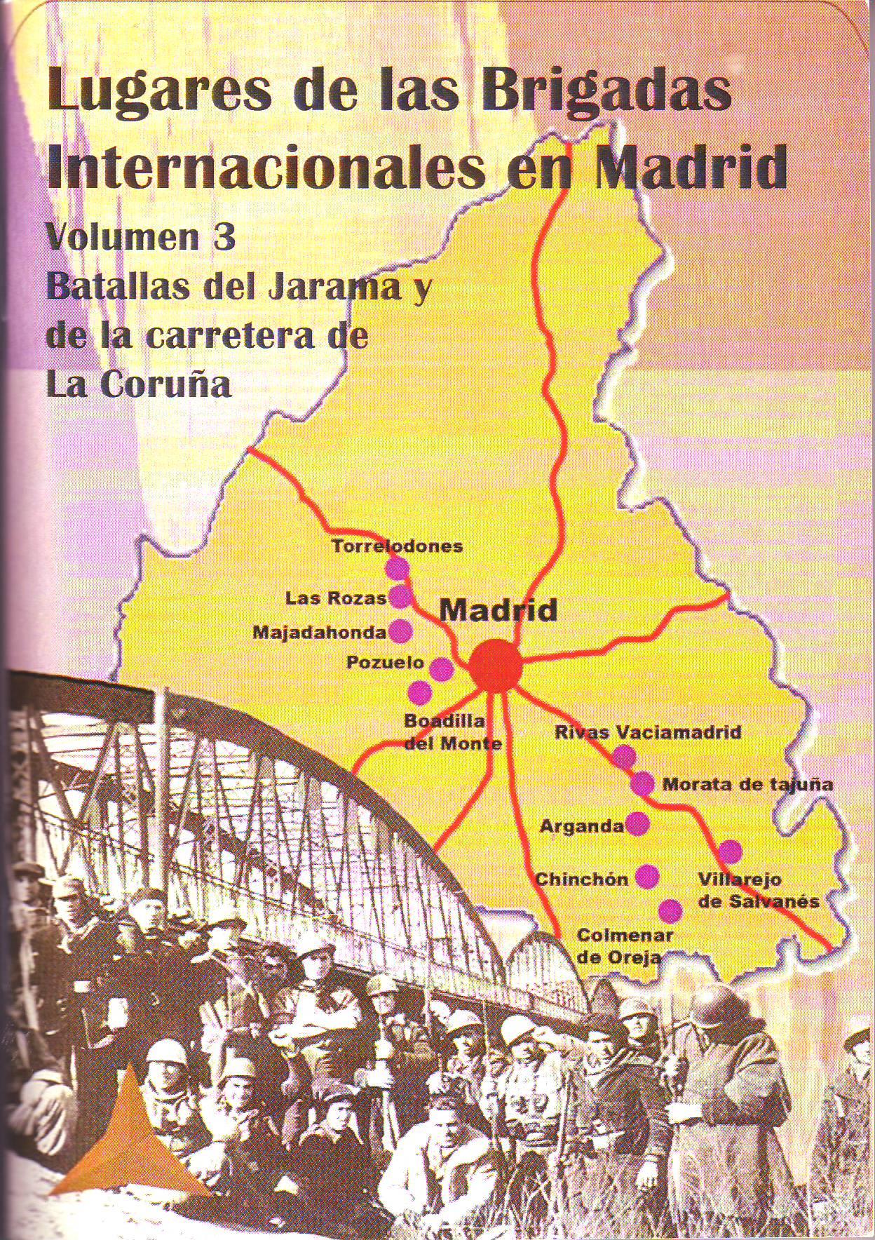 Lugares de las Brigadas Internacionales en Madrid. Vol 3