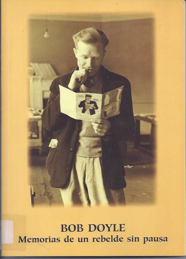 Bob Doyle : memorias de un rebelde sin pausa