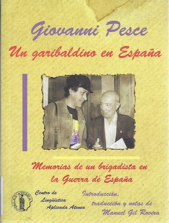Un garibaldino en España memorias de un brigadista en la Guerra de España