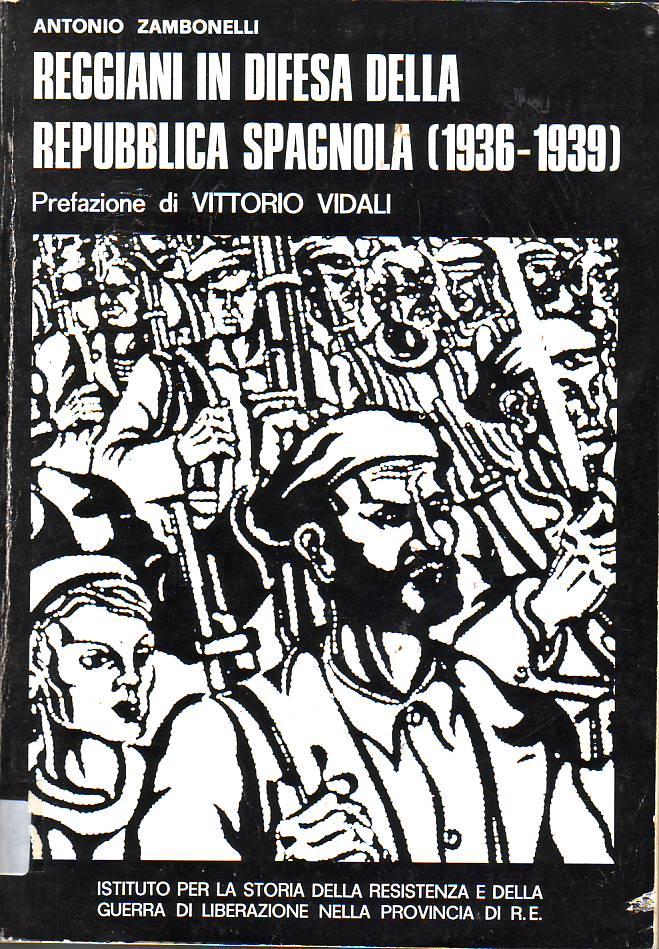 Reggiani in difesa della Reppublica Spagnola