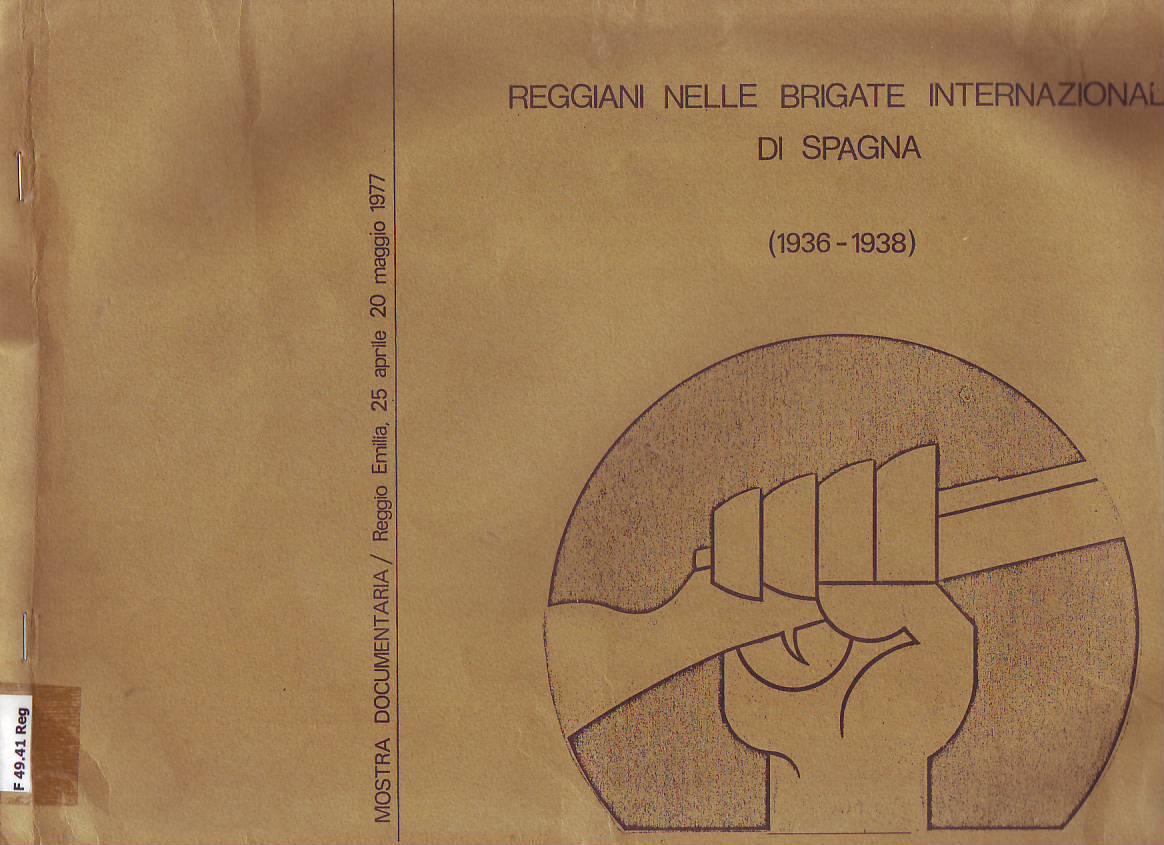 Reggiani nelle Brigate Internazionali di Spagna : 1936-1938