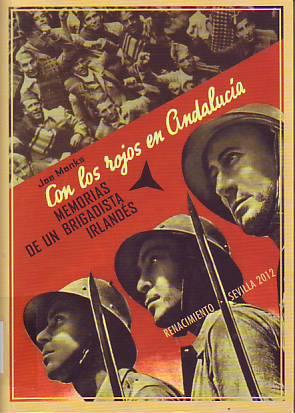 Con los rojos en Andalucía : memorias de un brigadista irlandés en la Guerra Civil Española
