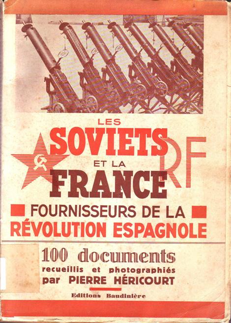 Les Soviets et la France : fournisseurs de la Révolution Espagnole