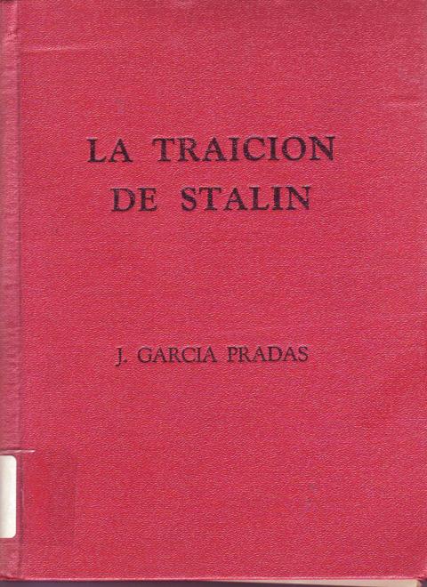 La Traición de Stalin : cómo terminó la guerra de España