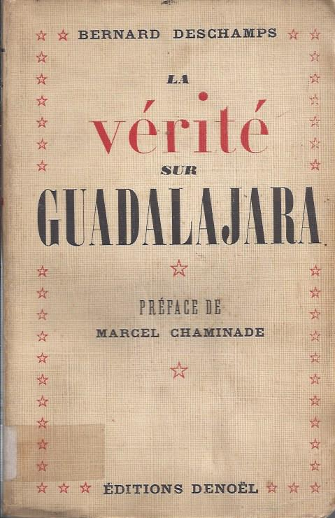 La vérité sur Guadalajara