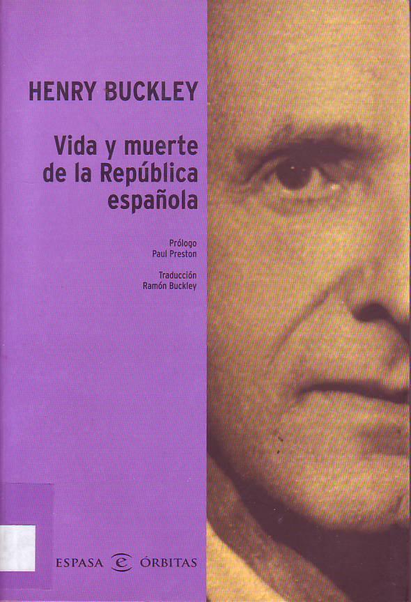 Vida y muerte de la República española.