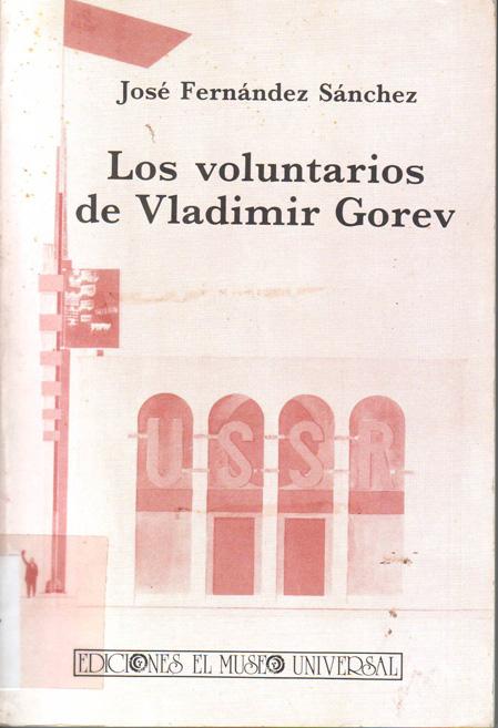 Los voluntarios de Vladimir Gorev
