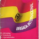 Brigada Internacional : 40. Jahrestag der Gründung der Internationalen Brigaden in Spanien
