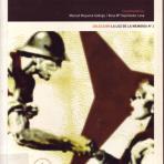 BRIGADAS Internacionales : el contexto internacional, los medios de propaganda, literatura y memorias