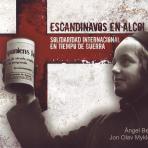Escandinavos en Alcoi : solidaridad internacional en tiempo de guerra