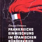 Frankreichs Einmischung im spanischen Bürgerkrieg