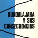 Guadalajara y sus consecuencias