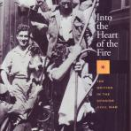 Into the heart of the fire : the British in the Spanish Civil War