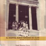 El Hospital Sueco Noruego de Alcoi durante la Guerra Civil española