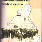 Lugares de las Brigadas Internacionales en Madrid centro