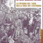 Memorie di una guerra civile : la Spagna del 1936 nella voice dei testimoni