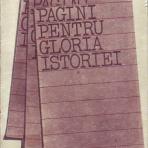 Pagini pentru gloria istoriei