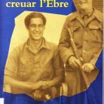 I vaig tornar a creuar l'Ebre : memòries d'un brigadista gal·lès durant la Guerra Civil.
